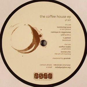 TOMTOMGROOVE/RUBRIQUE/SIGGATUNEZ/T PATTON/STEFFEN BALDO/IMMER CHIC - The Coffee House EP