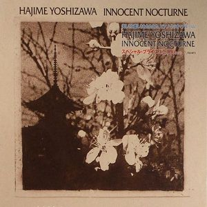 YOSHIZAWA, Hajime - Innocent Nocturne