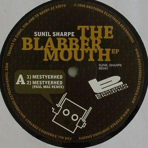 SHARPE, Sunil - The Blabber Mouth EP