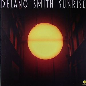 SMITH, Delano - Sunrise EP