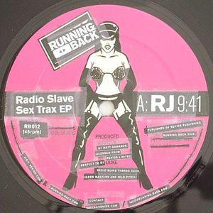 RADIO SLAVE - Sex Trax EP