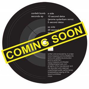 CONFETTI BOMB - Seconds EP (Jerome Sydenham remix)