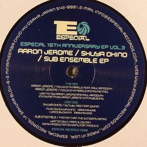 JEROME, Aaron/SHUYA OKINO/SUB ENSEMBLE - Especial Records 10th Anniversary EP Vol 3