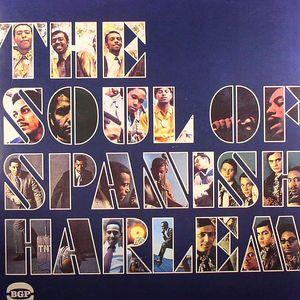 VARIOUS - The Soul Of Spanish Harlem