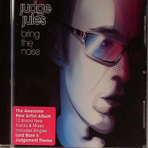 JUDGE JULES - Bring The Noise