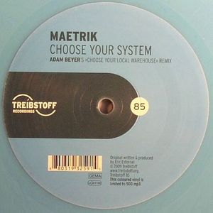 MAETRIK - Choose Your System (Adam Beyer's Choose Your Local Warehouse remix)