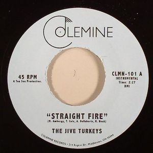 JIVE TURKEYS, The - Straight Fire