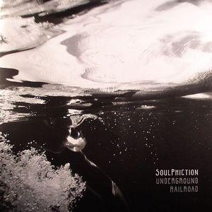 SOULPHICTION - Underground Railroad