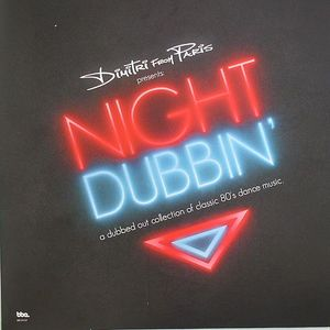 DIMITRI FROM PARIS/THE IDJUT BOYS/VARIOUS - Night Dubbin': A Dubbed Out Collection Of Classic 80's Dance Music