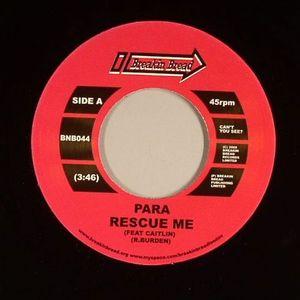 PARA - Rescue Me