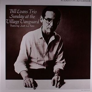 BILL EVANS TRIO feat SCOTT LA FARO - Sunday At The Village Vanguard