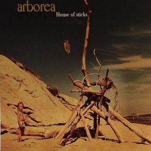 ARBOREA - House Of Sticks