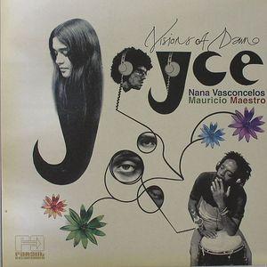 JOYCE/NANA VASCONCELOS/MAURICIO MAESTRO - Visions Of Dawn
