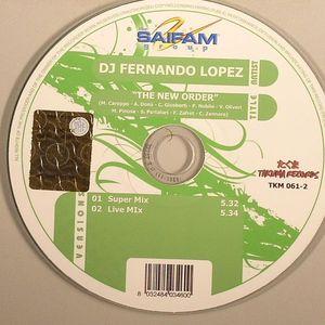 DJ FERNANDO LOPEZ - The New Order