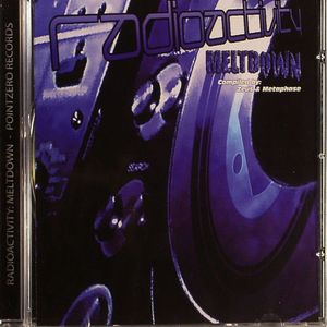 ZEUS/METAPHASE/VARIOUS - Radioactivity Meltdown