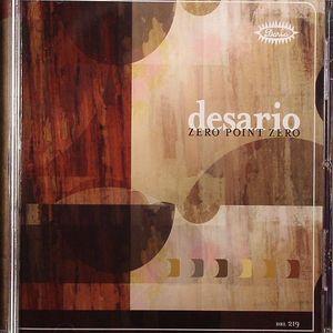 DESARIO - Zero Point Zero