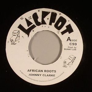 CLARKE, Johnny/KING TUBBY/THE AGGRAVATORS - African Roots (Riddim)