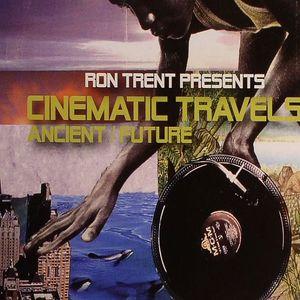 TRENT, Ron - Cinematic Travels