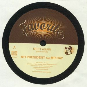 MR PRESIDENT feat MR DAY - Meet Again