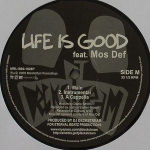 DJ DECKSTREAM - Life Is Good