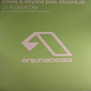 ABOVE & BEYOND presents OCEANLAB - On A Good Day