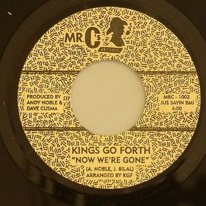 KINGS GO FORTH - Now We're Gone