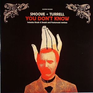 SMOOVE/TURRELL - You Don't Know