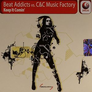 BEAT ADDICTS vs C&C MUSIC FACTORY - Keep It Comin'