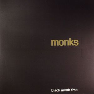 MONKS - Black Monk Time