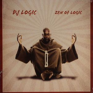 DJ LOGIC - Zen Of Logic