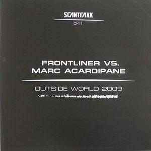FRONTLINER vs MARC ARCADIPANE - Outside World 2009