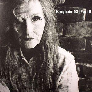 EDIT SELECT/LEN FAKI - Berghain 03 Part II