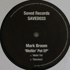 BROOM, Mark - Meltin' Pot EP