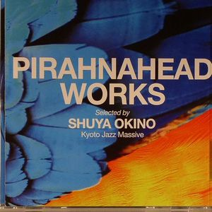 OKINO, Shuya/VARIOUS - Pirahnahead Works