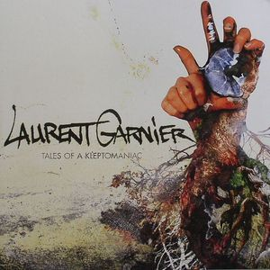 GARNIER, Laurent - Tales Of A Kleptomaniac