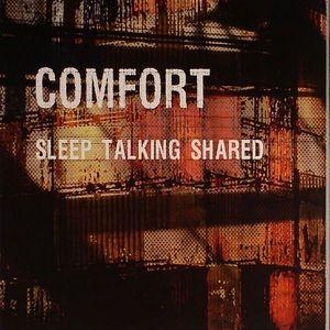 COMFORT - Sleep Talking Shared