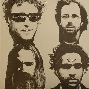WOODEN SHJIPS - Dos