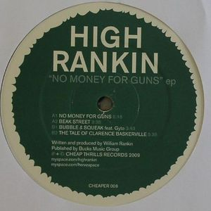 HIGH RANKIN - No Money For Guns EP