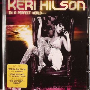 HILSON, Keri - In A Perfect World