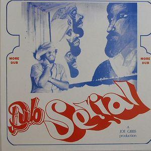GIBBS, Joe - Dub Serial
