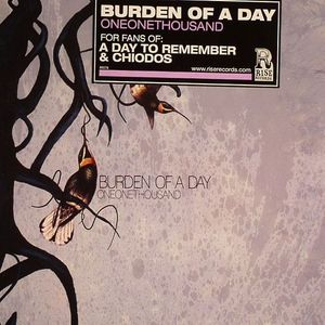 BURDEN OF A DAY - Oneonethousand