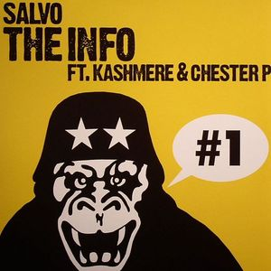 SALVO feat KASHMERE/CHESTER P - The Info