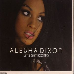 DIXON, Alesha - Let's Get Excited