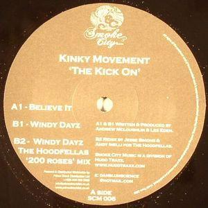 KINKY MOVEMENT - The Kick On