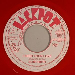 SMITH, Slim - I Need Your Love