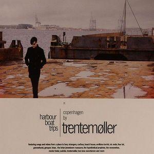 TRENTEMOLLER/VARIOUS - Harbour Boat Trips: Copenhagen By Trentemoller