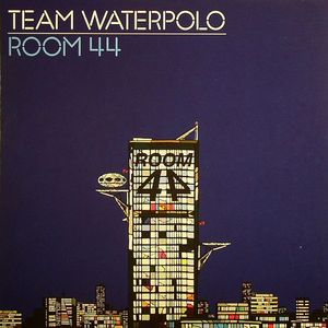TEAM WATERPOLO - Room 44