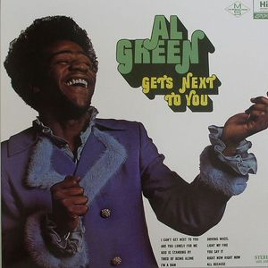 GREEN, Al - Gets Next To You