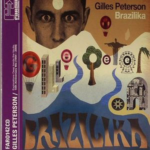 PETERSON, Gilles/VARIOUS - Brazilika: Far Out 15th Anniversary Mix