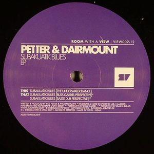 PETTER/DAIRMOUNT - Subakuatik Blues EP